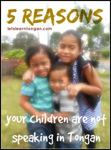5 reasons why your child is not speaking in Tongan